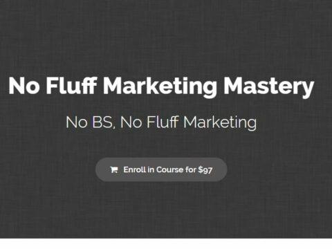 No Fluff Marketing Mastery
