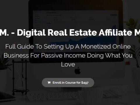 D.R.E.A.M. – Digital Real Estate Affiliate Mastery Lifetime Access